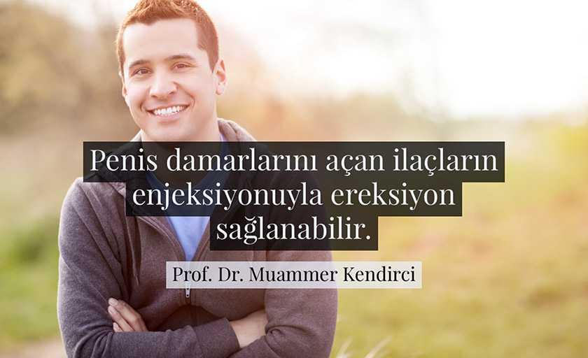 Penise iğne ile ereksiyon - Prof. Dr. Muammer Kendirci