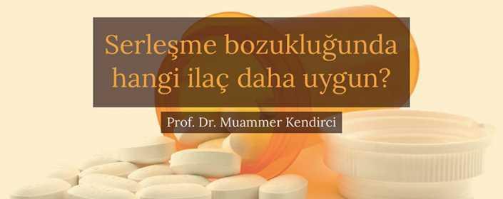 Sertleşme bozukluğunda hangi ilaç daha uygun? - Prof. Dr. Muammer Kendirci