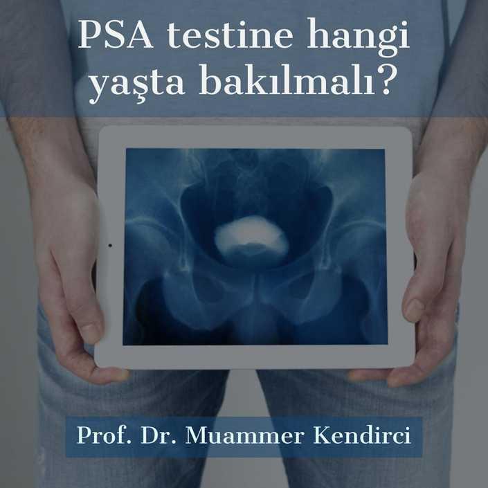 PSA Testine ne zaman bakılmalı? - Prof. Dr. Muammer Kendirci